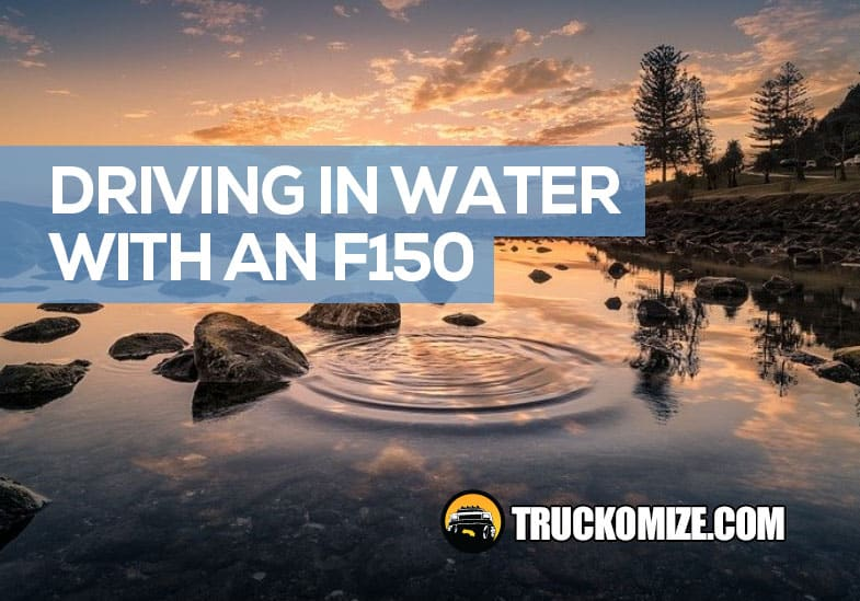 ford f150 water depth